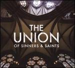 Union of Sinners & Saints