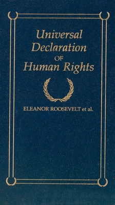 Universal Declaration of Human Rights - Roosevelt, Eleanor