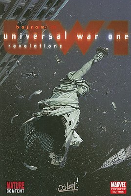 Universal War One - Revelations - Bajram, Denis (Text by)
