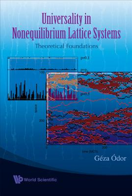 Universality in Nonequilibrium Lattice Systems: Theoretical Foundations - Odor, Geza