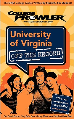University of Virginia - Nicklin, Miriam, and Hamman, Matt (Editor), and Moore, Kimberly (Editor)