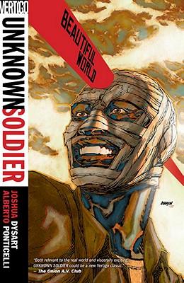 Unknown Soldier TP Vol 04 Beautiful World - Dysart, Joshua D. M.