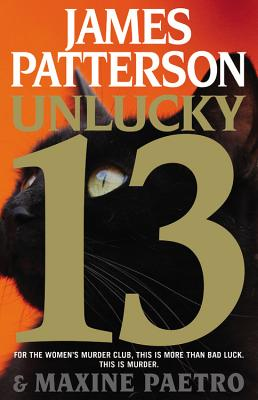Unlucky 13 - Patterson, James, and Paetro, Maxine