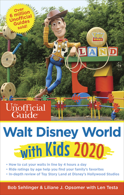 Unofficial Guide to Walt Disney World with Kids 2020 - Sehlinger, Bob, and Opsomer, Liliane, and Testa, Len