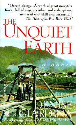 Unquiet Earth - Giardina, Denise