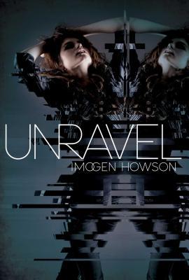 Unravel - Howson, Imogen