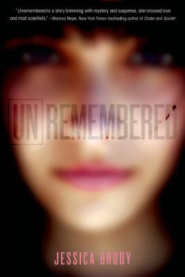 Unremembered - Brody, Jessica