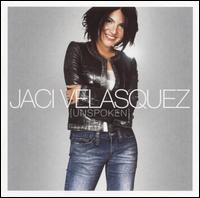 Unspoken - Jaci Velasquez
