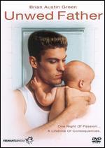 Unwed Father - Michael Switzer