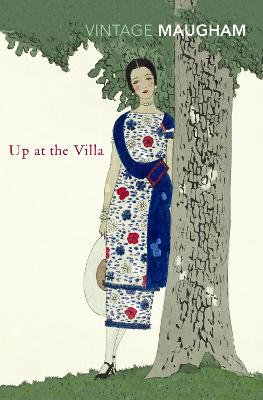 Up at the Villa - Maugham, W Somerset