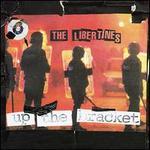 Up the Bracket [US Bonus Tracks]