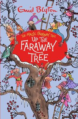 Up The Faraway Tree - Blyton, Enid