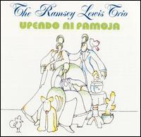 Upendo Ni Pamoja - The Ramsey Lewis Trio