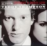 Upfront & Down Low - Teddy Thompson