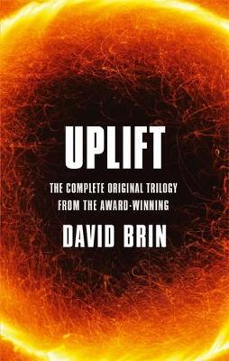 Uplift: The Complete Original Trilogy - Brin, David