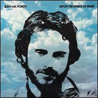 Upon the Wings of Music - Jean-Luc Ponty