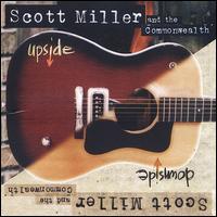Upside Downside - Scott Miller & the Commonwealth