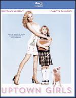 Uptown Girls [Blu-ray] - Boaz Yakin