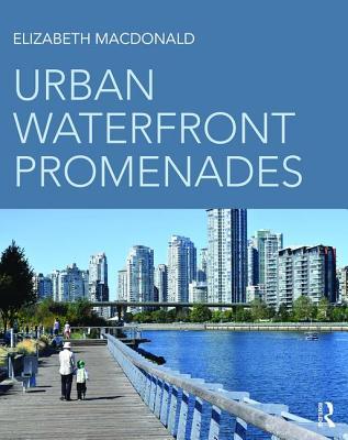 Urban Waterfront Promenades - MacDonald, Elizabeth