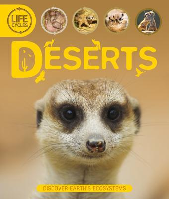 US Life Cycles: Desert - Callery, Sean, and Burnie, David (Consultant editor)