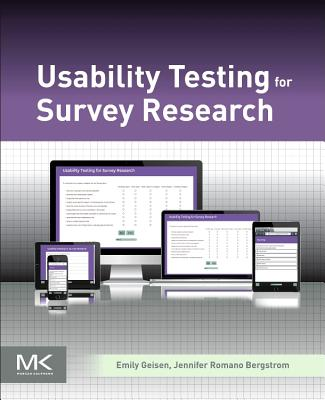 Usability Testing for Survey Research - Geisen, Emily, and Romano Bergstrom, Jennifer