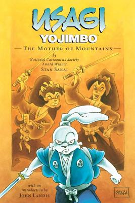 Usagi Yojimbo Volume 21: The Mother Of Mountains - Sakai, Stan