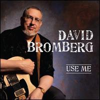 Use Me - David Bromberg