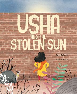 Usha and the Stolen Sun - Galbraith, Bree