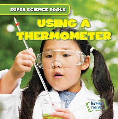 Using a Thermometer - Roberts, Abigail B
