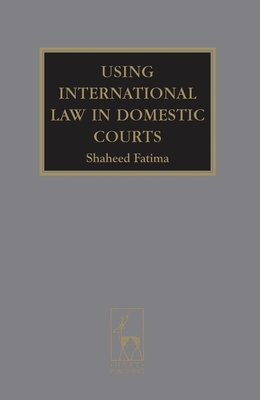 Using International Law in Domestic Courts - Fatima, Shaheed