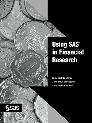 Using SAS in Financial Research - Boehmer, Ekkehart, and Broussard, John Paul, and Kallunki, Juha-Pekka