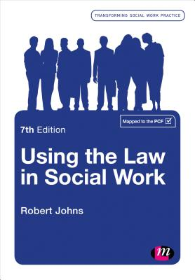 Using the Law in Social Work - Johns, Robert
