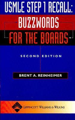USMLE Step 1 Recall: Buzzwords for the Boards - Reinheimer, Brent A, MD