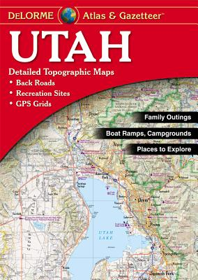 Utah - Delorme - Delorme Mapping Company, and Rand McNally, and Delorme Publishing Company