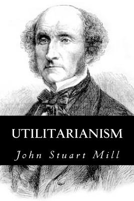 an analysis of the book utilitarianism by john stuart mill