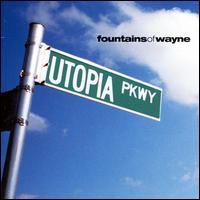 Utopia Parkway - Fountains of Wayne