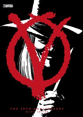 V for Vendetta 30th Anniversary Deluxe Edition - Moore, Alan