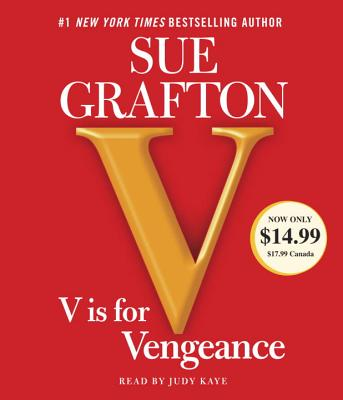 V Is for Vengeance - Grafton, Sue, and Kaye, Judy (Read by)