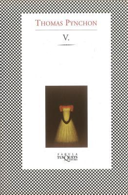 V. - Pynchon, Thomas, and Ramirez, Carlos Martin (Translated by)
