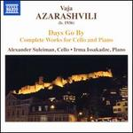 Vaja Azarashvili: Days Go By - Complete Works for Cello and Piano