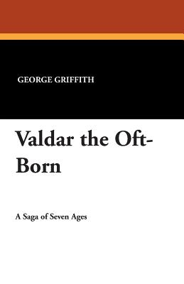 Valdar the Oft-Born - Griffith, George