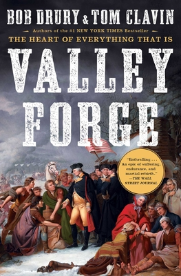Valley Forge - Drury, Bob, and Clavin, Tom