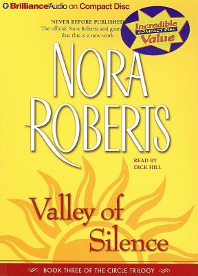 Valley of Silence - Roberts, Nora, and Hill, Dick (Read by)