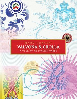 Valvona & Crolla: A Year at an Italian Table - Contini, Mary