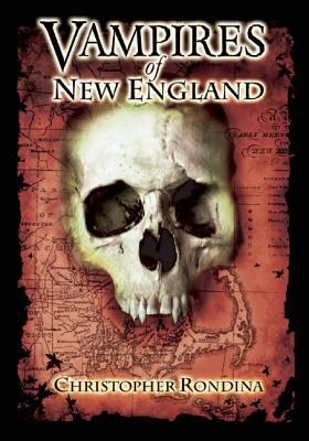 Vampires of New England - Rondina, Christopher