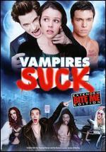 Vampires Suck [Extended Bite Me Edition]