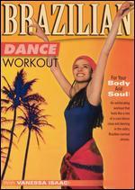 Vanessa Isaac: Brazilian Dance Workout