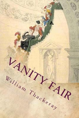 Vanity Fair: A Novel Without a Hero - Thackeray, William Makepeace