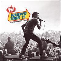Vans Warped Tour '12: 2012 Tour Compilation - Various Artists