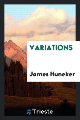 Variations - Huneker, James